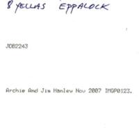 ARCHIE-JIMMY NOV 2007 | 8 YELLAS EPPALOCK
